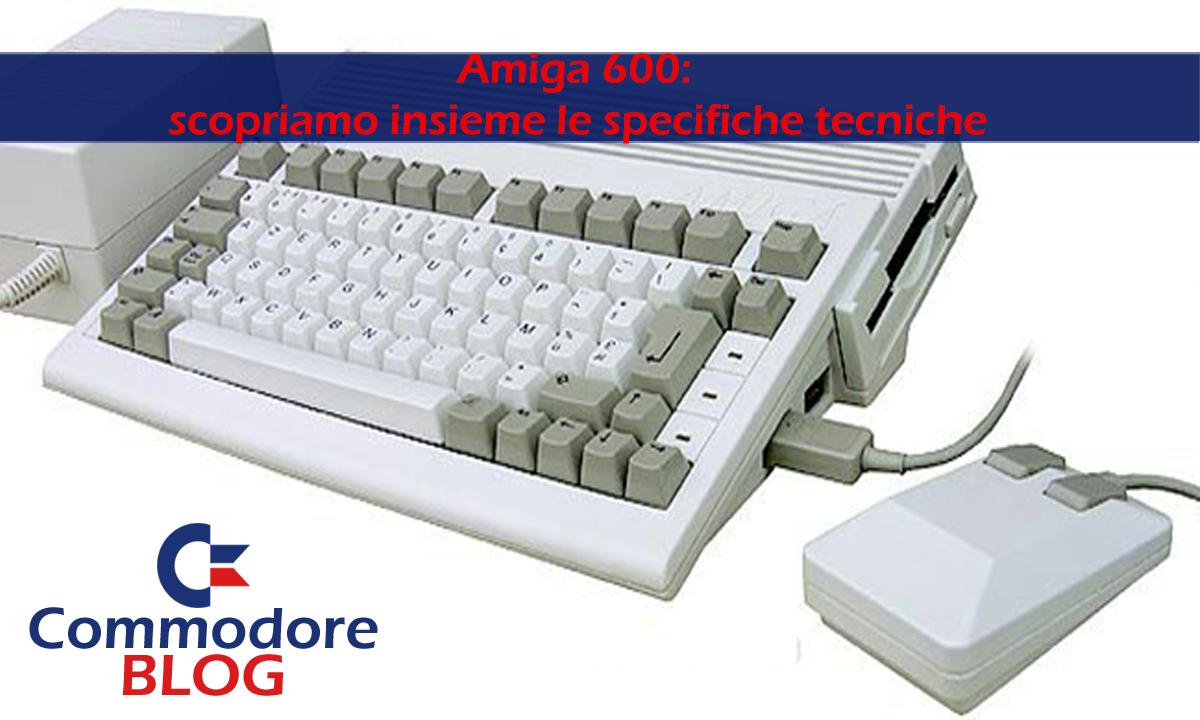 Amiga 600 scopriamo insieme le specifiche tecniche for Specifiche home plan